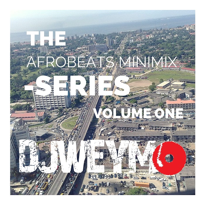 Afrobeat Mini Mix Volume 01